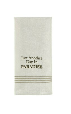 Just Another Day Paradise Dishtowel