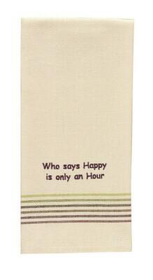 Who Says Happy Hour Dishtowel