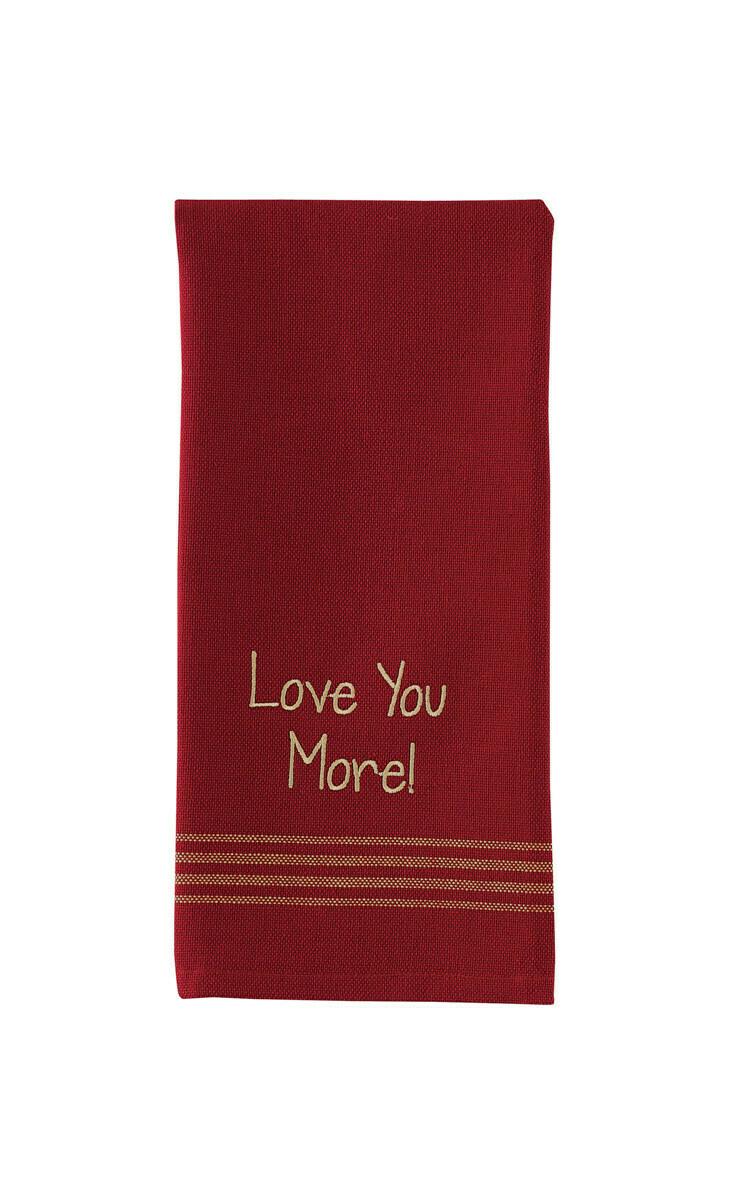 Love You More Dishtowel