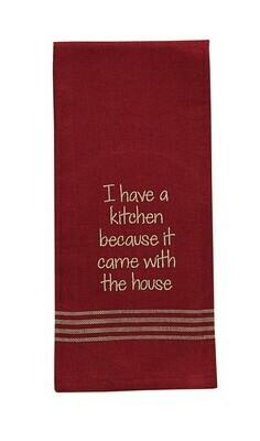 I Have a Kitchen Embroidered Dishtowel