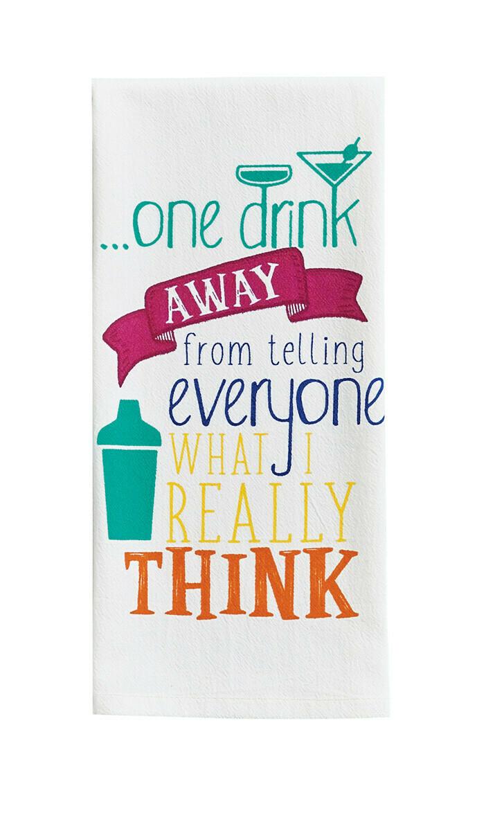 One Drink Away Print Dishtowel