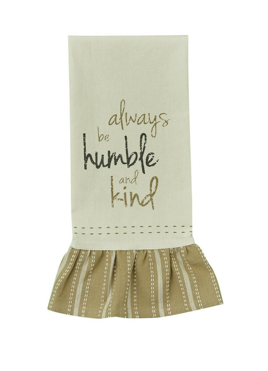 Always Be Humble Flour Sack Dishtowel