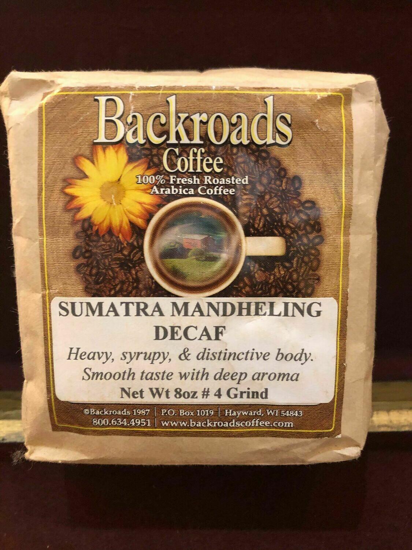 Sumatra Decaf 8 oz Coffee