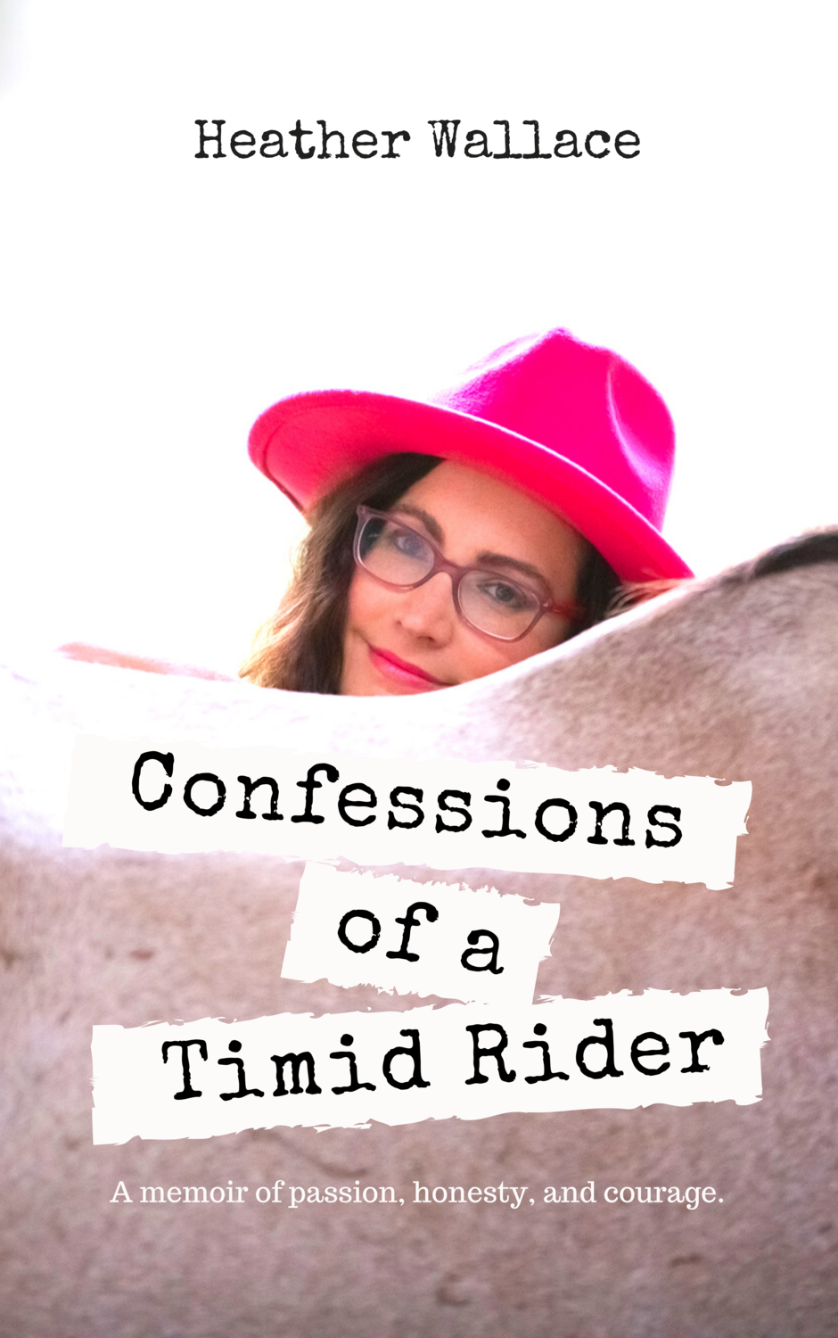 Confessions of a Timid Rider (Paperback)