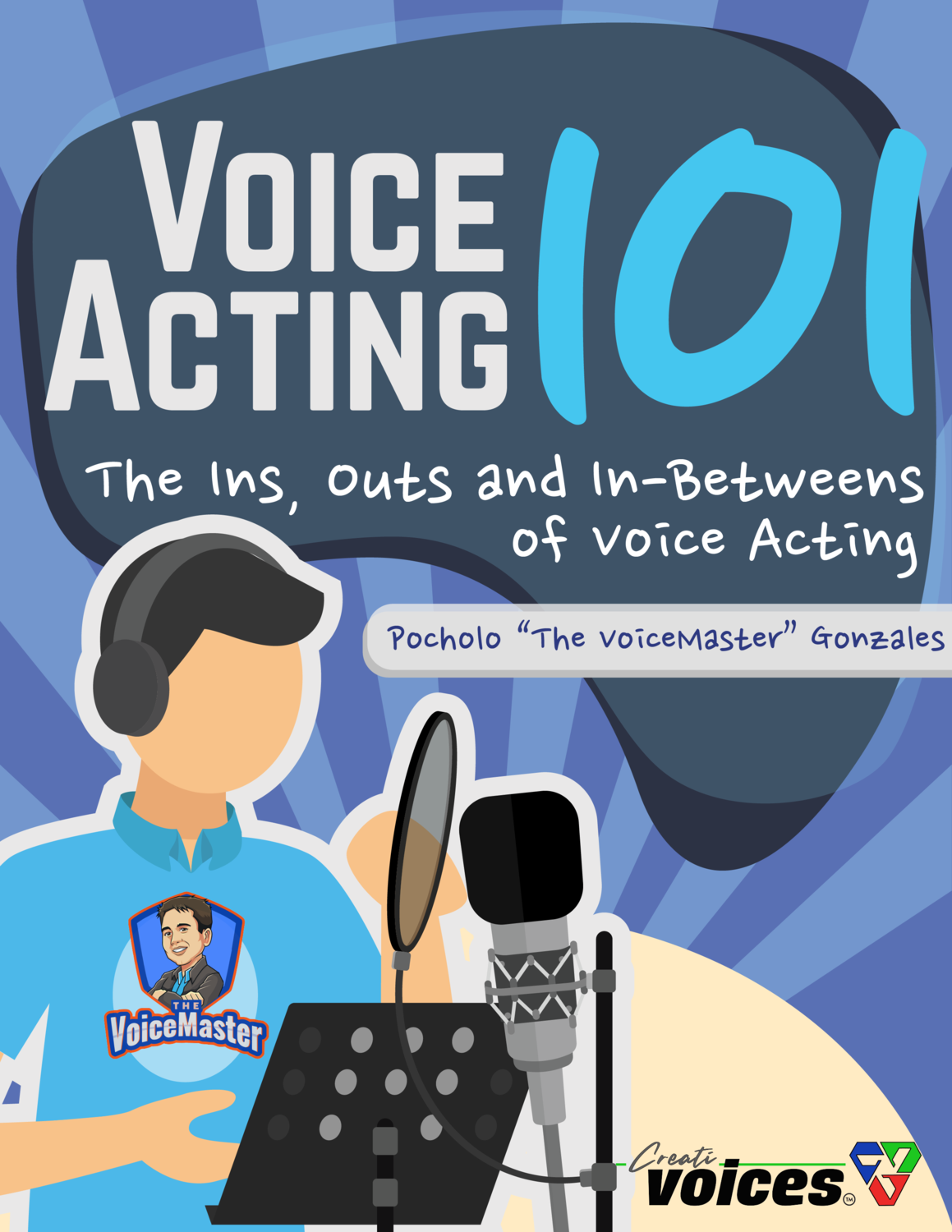 Voice Acting 101 - The Ins, Outs and In-Betweens of Voice Acting