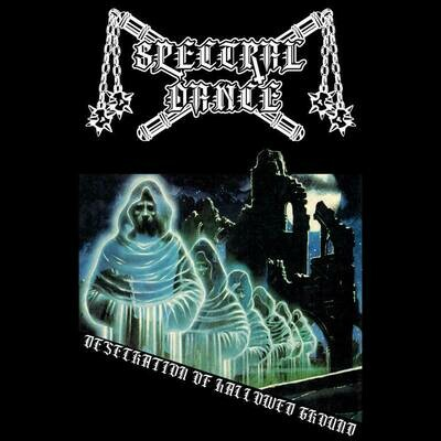 SPECTRAL DANCE (CAN) 'Desecration of Hallowed Ground' [MC]