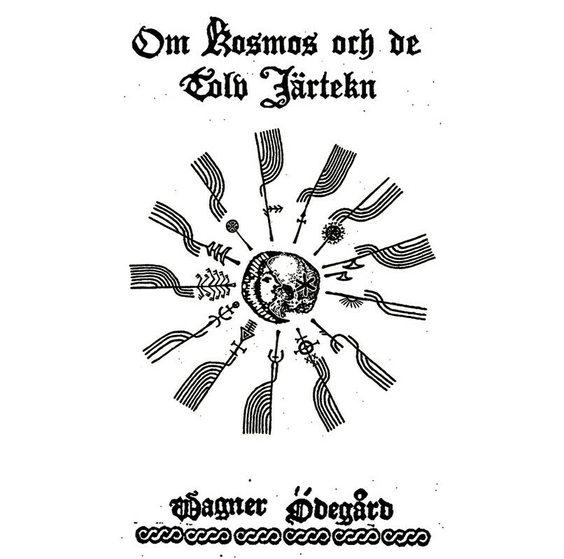 WAGNER ÖDEGÅRD (SWE) 'Om Kosmos Och De Tolv Järtekn'  [CD]