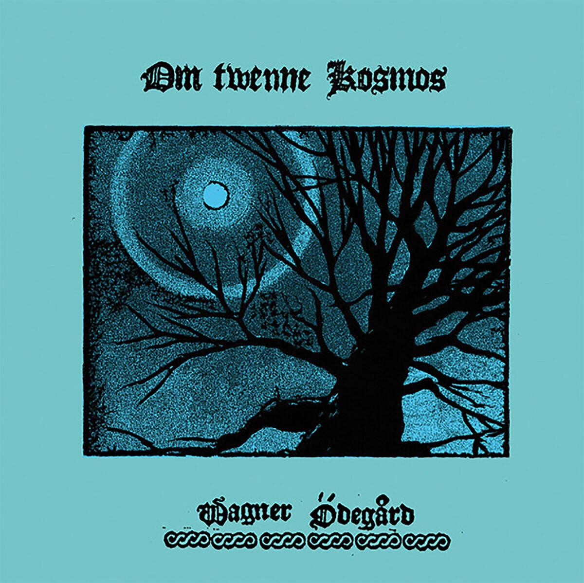 WAGNER ÖDEGÅRD (SWE) 'Om Twenne Kosmos'  [LP 45rpm]