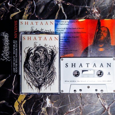 SHATAAN (US) Alive Within the Blood of wolves  [MC]