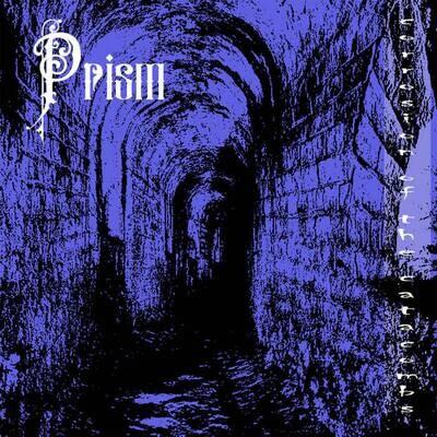 PRISM (UKR) - Erosion of the Catacombs [MC]