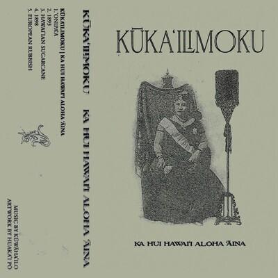 KŪKA'ILIMOKU (US) - Ka Hui Hawai'i Aloha 'Āina  [MC]