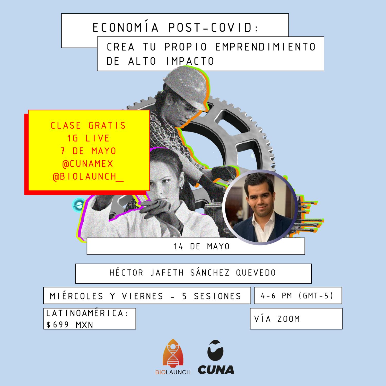 Economía Post-Covid: Crea tu Propio Emprendimiento de Alto Impacto