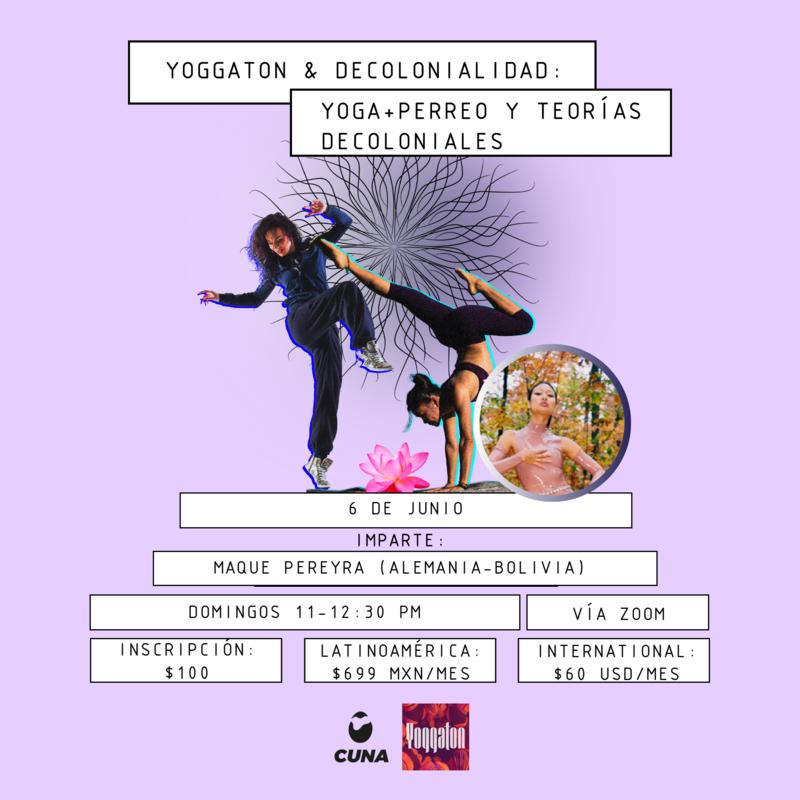 Yoggaton & Decolonialidad: Yoga+Perreo y Teorías Decoloniales