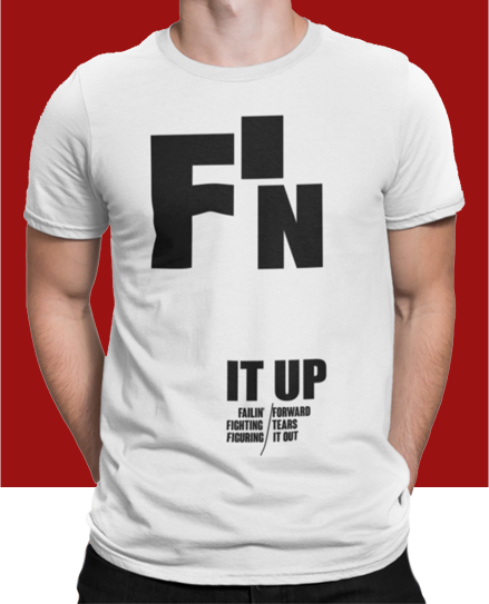 F'N It Up Tee