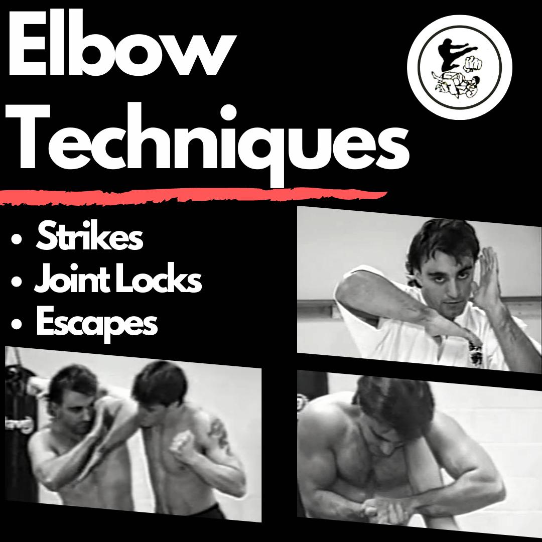 Elbow Techniques: Strikes, Joint Locks & Escapes