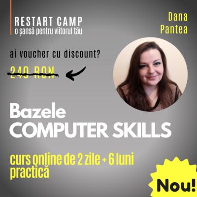 Cursul Bazele COMPUTER SKILLS (Optimizarea utilizarii computerului)