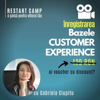 Inregistrarea video a cursului Bazele CUSTOMER EXPERIENCE (Experiența clientilor)