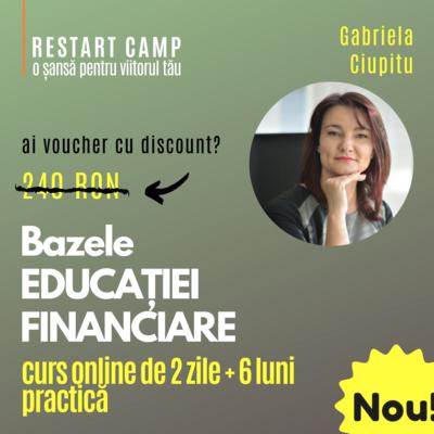Cursul Bazele EDUCATIEI FINANCIARE