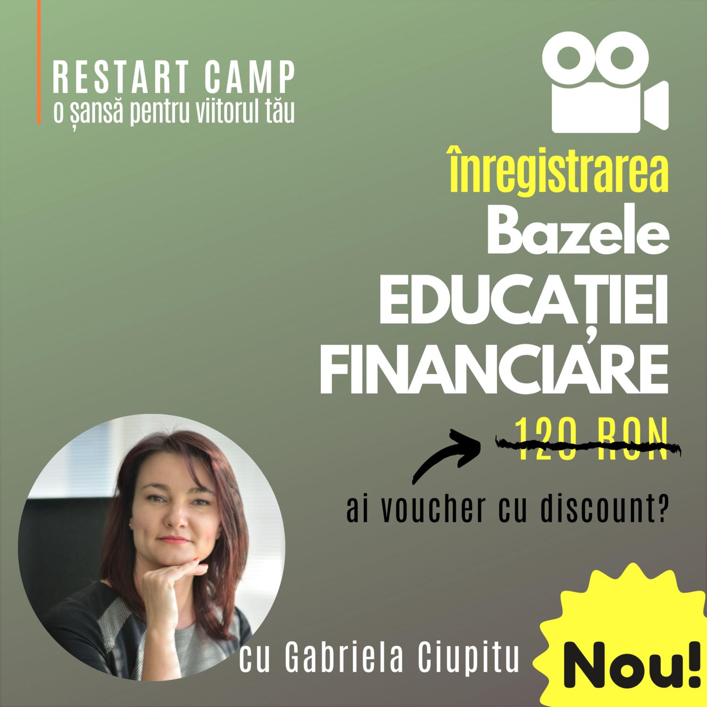 Inregistrarea video a cursului Bazele EDUCATIEI FINANCIARE