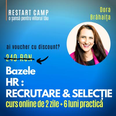 Cursul Bazele HR - Recrutare si Selectie