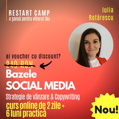 Cursul Bazele SOCIAL MEDIA - Strategie de vanzare si Copywriting