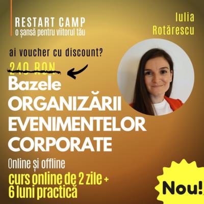 Cursul Bazele ORGANIZARII DE EVENIMENTE CORPORATE online si offline