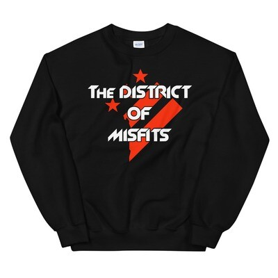 District of Misfits Unisex Sweatshirt