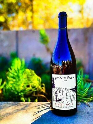 Poco a Poco Pinot Noir