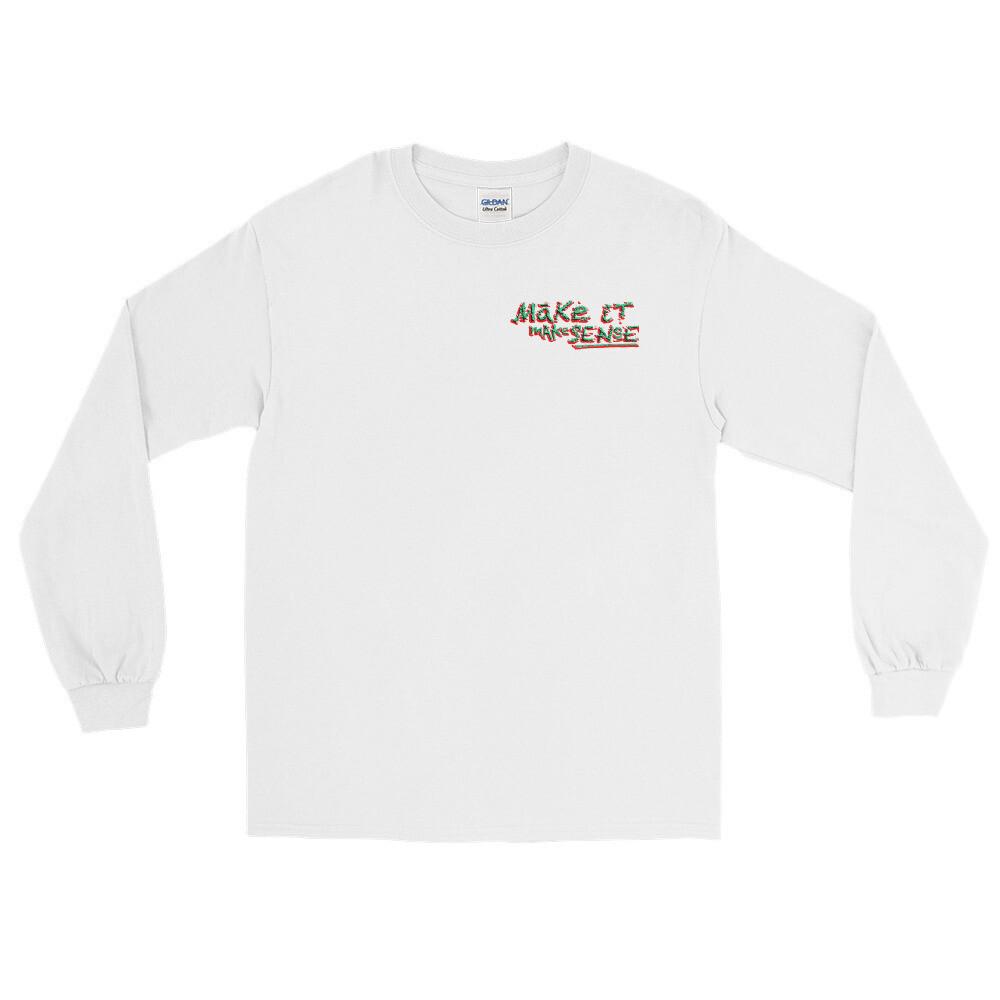 MAKE SENSE Unisex Long Sleeve Shirt