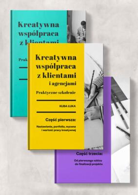 E-book: Kreatywna współpraca z klientami i agencjami. Części 1-3. ZESTAW
