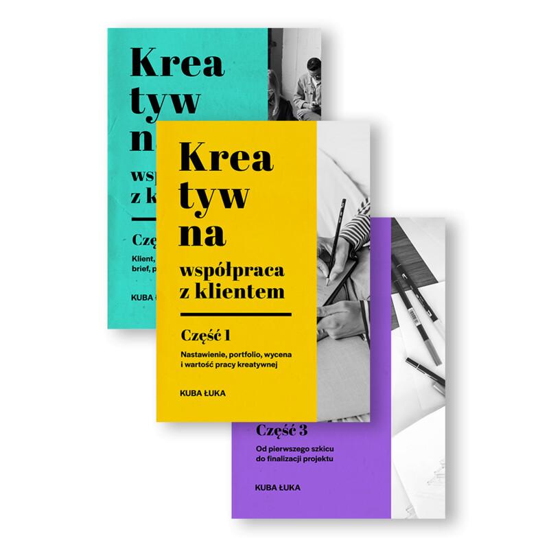 E-book: Kreatywna współpraca z klientem. Części 1-3. ZESTAW