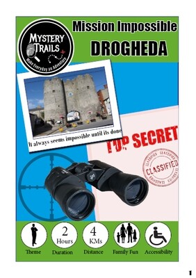 Drogheda- Mission Impossible - Louth
