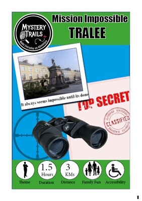Tralee- Mission Impossible - Kerry