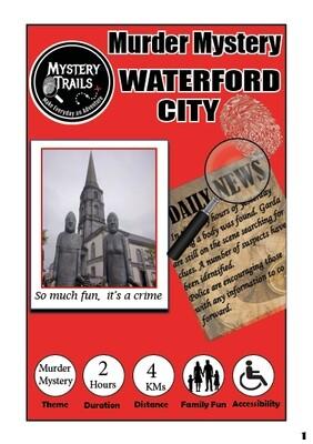 Waterford- Murder Mystery