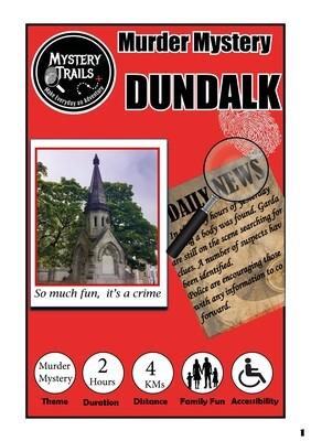 Dundalk- Murder Mystery-Louth