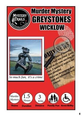 Greystones- Murder Mystery- Wicklow
