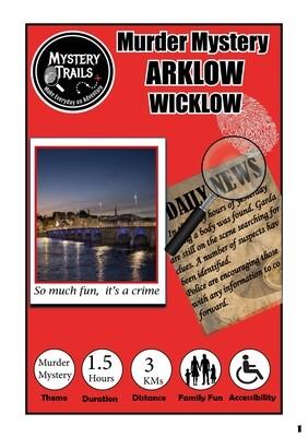 Arklow - Murder Mystery- Wicklow