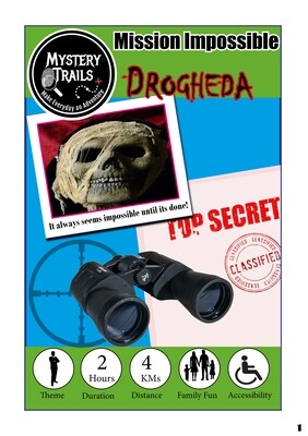 Drogheda`s spooky trail- Mission Impossible - Louth