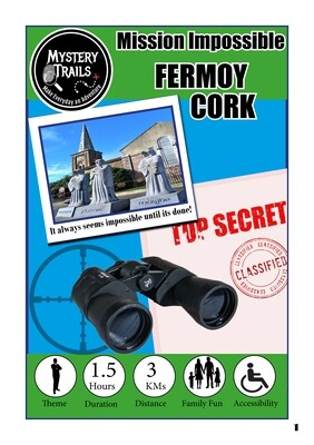 Fermoy- Mission Impossible - Cork