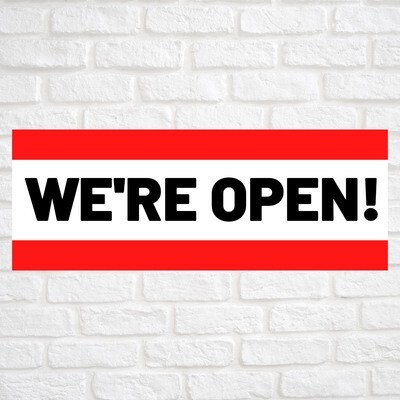We're Open! Red/Red