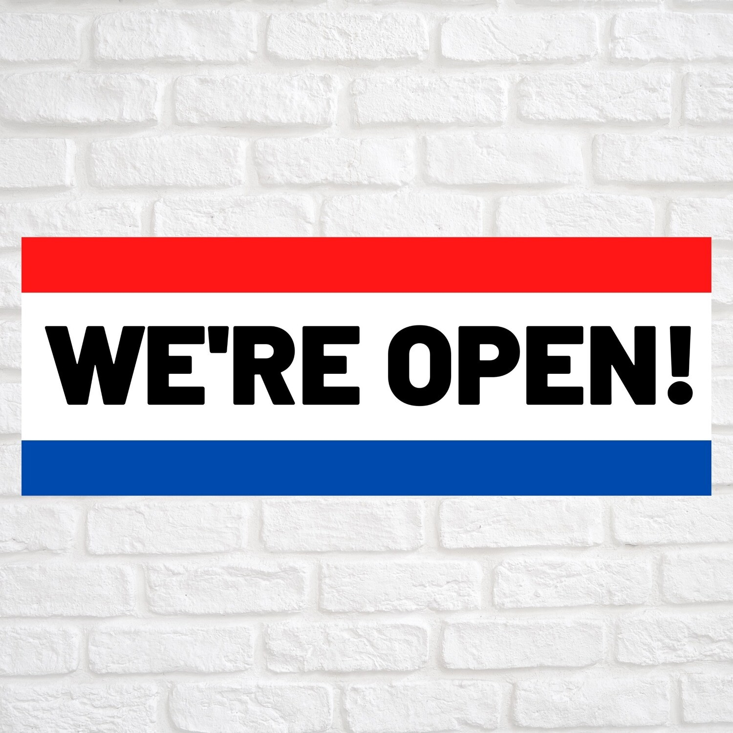 We're Open! Red/Blue
