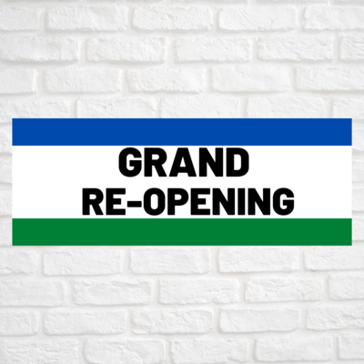 Grand Re-Opening Blue/Green