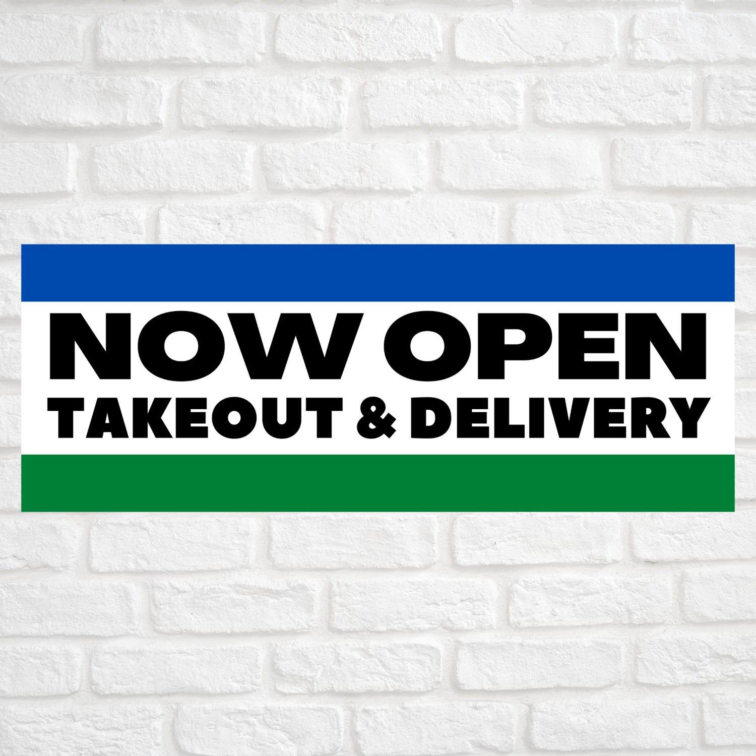 Now Open Takeout & Delivery Blue/Green