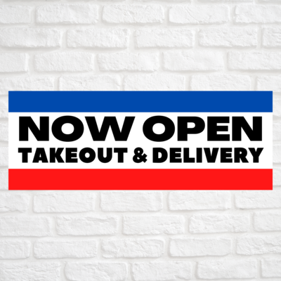 Now Open Takeout & Delivery Blue/Red