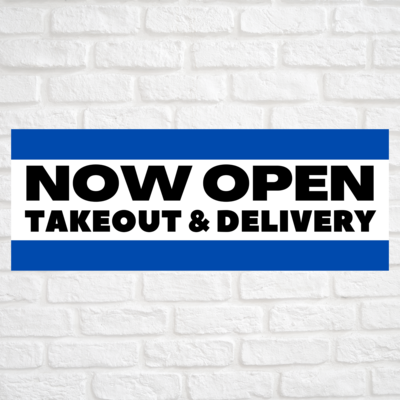 Now Open Takeout & Delivery Blue/Blue