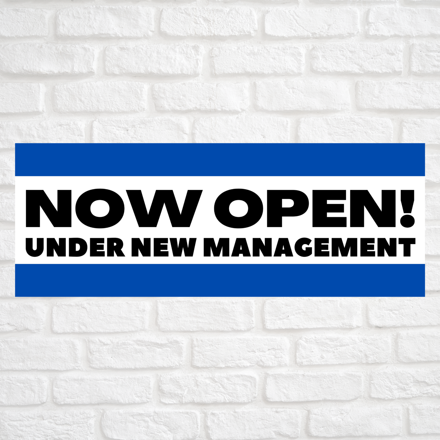 Now Open! Under New Management Blue/Blue