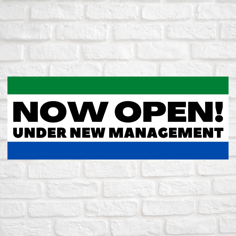 Now Open! Under New Management Green/Blue