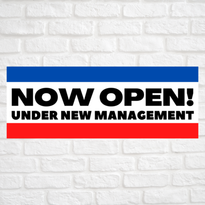 Now Open! Under New Management Blue/Red