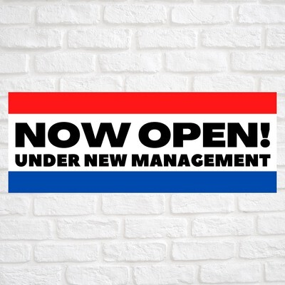 Now Open! Under New Management Red/Blue