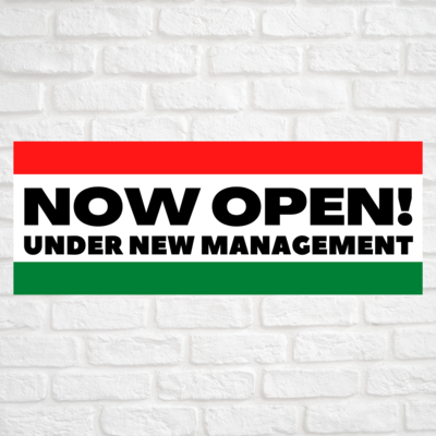 Now Open! Under New Management Red/Green